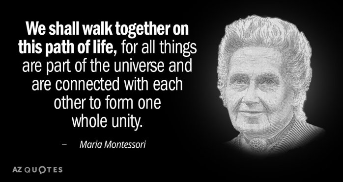 quotation-maria-montessori-we-shall-walk-together-on-this-path-of-life-for-76-84-94
